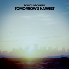 Tomorrow's harvest. Boards of Canada.